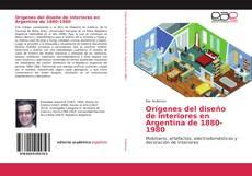 Capa do livro de Orígenes del diseño de interiores en Argentina de 1880-1980