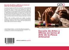 Buchcover von Escuela de Artes y Oficios en torno al Arte de la Pesca Artesanal