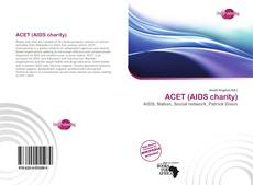 Bookcover of ACET (AIDS charity)