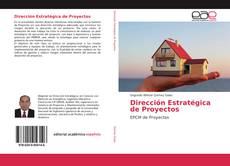 Bookcover of Dirección Estratégica de Proyectos