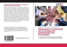 Mejorando la Cohesión en un Grupo de Estudiantes de Psicología的封面