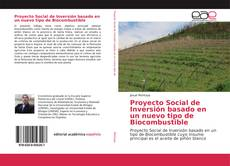 Portada del libro de Proyecto Social de Inversión basado en un nuevo tipo de Biocombustible