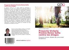 Bookcover of Proyecto Victoria Premio Reina Sofia contra las drogas