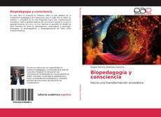 Bookcover of Biopedagogía y consciencia