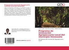 Portada del libro de Programa de innovación Agropecuaria Local del municipio Venezuela