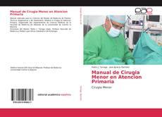 Portada del libro de Manual de Cirugia Menor en Atencion Primaria