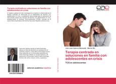 Обложка Terapia centrada en soluciones en familia con adolescentes en crisis