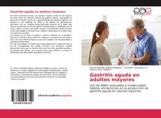 Buchcover von Gastritis aguda en adultos mayores
