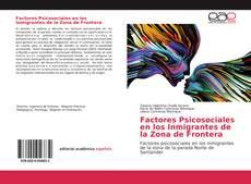 Portada del libro de Factores Psicosociales en los Inmigrantes de la Zona de Frontera