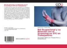 Buchcover von Rol Ocupacional y su Relación con el Screening en STC en Trabajadores