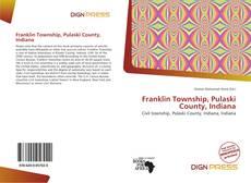 Buchcover von Franklin Township, Pulaski County, Indiana