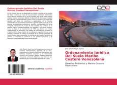 Borítókép a  Ordenamiento Jurídico Del Suelo Marino Costero Venezolano - hoz