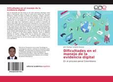 Обложка Dificultades en el manejo de la evidencia digital