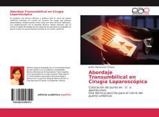 Buchcover von Abordaje Transumbilical en Cirugía Laparoscópica