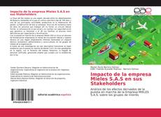 Copertina di Impacto de la empresa Mieles S.A.S en sus Stakeholders