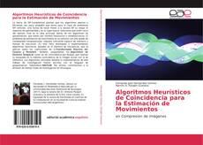Buchcover von Algoritmos Heurísticos de Coincidencia para la Estimación de Movimientos