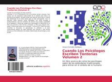Bookcover of Cuando Los Psicólogos Escriben Tonterías Volumen 2