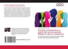 Estudio comparativo a partir de las encuestas ENDS en Perú y Colombia kitap kapağı