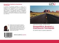 Couverture de Geopolítica Austral y Conciencia Territorial