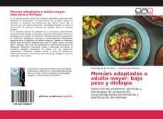 Copertina di Menúes adaptados a adulto mayor: bajo peso y disfagia
