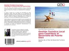 Обложка Gestión Turística Local para Contribuir al Desarrollo de Puerto Eten