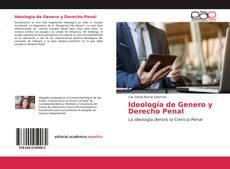 Обложка Ideología de Genero y Derecho Penal