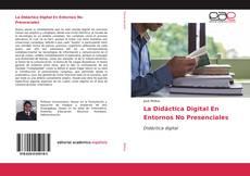 Bookcover of La Didáctica Digital En Entornos No Presenciales