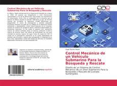 Buchcover von Control Mecánico de un Vehículo Submarino Para la Búsqueda y Rescate