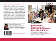 Обложка Estudiantes Prosumers en primaria, un método para identificarlos