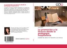 Обложка La promoción a la lectura desde la pedagogía hospitalaria