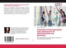 Portada del libro de Factores Psicosociales que provocan el consumismo en jóvenes