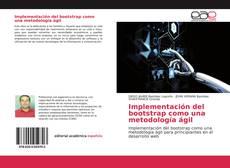 Bookcover of Implementación del bootstrap como una metodología ágil