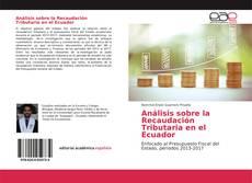 Обложка Análisis sobre la Recaudación Tributaria en el Ecuador