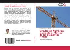 Обложка Simulación Numérica mediante el Método de los Elementos Finitos