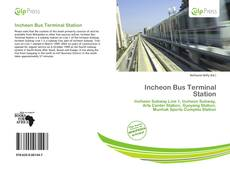 Bookcover of Incheon Bus Terminal Station