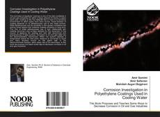 Bookcover of Corrosion Investigation in Polyethylene Coatings Used in Cooling Water