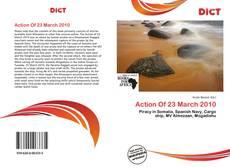 Copertina di Action Of 23 March 2010