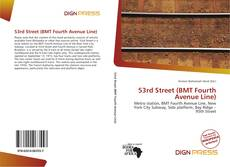 Bookcover of 53rd Street (BMT Fourth Avenue Line)