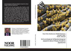 Bookcover of Immunological & Bacteriological aspects about Atopic Eczema Syndrome