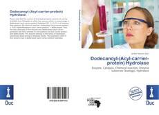 Copertina di Dodecanoyl-(Acyl-carrier-protein) Hydrolase