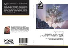 Copertina di Studies on environmental pollution of some soils in Egypt
