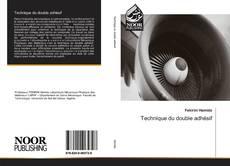 Bookcover of Technique du double adhésif