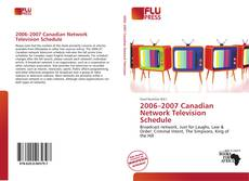 Bookcover of 2006–2007 Canadian Network Television Schedule