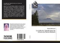 Couverture de La quête de l´identité dans les romans de Patrick Modiano