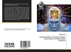Buchcover von Implementation of Control Charts: Case Study of Shree Omkar Precision