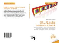 Bookcover of 2004–05 United States Network Television Schedule