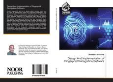 Bookcover of Design And Implementation of Fingerprint Recognition Software