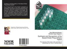 Copertina di Synthesis and Recognition of the Based-Water Polyurethane Hybrid