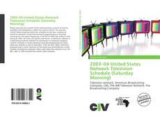 Buchcover von 2003–04 United States Network Television Schedule (Saturday Morning)