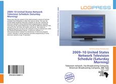 Bookcover of 2009–10 United States Network Television Schedule (Saturday Morning)